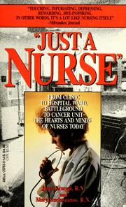 Cover of: Just a nurse | Janet M. Kraegel