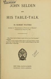 Cover of: John Selden and his Table-talk by Robert Waters