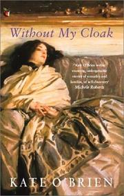 Cover of: Without My Cloak (Virago Modern Classics) | Kate O