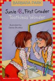 Cover of: Junie B., First Grader: Toothless Wonder (Junie B. Jones, #20) (Junie B. Jones #20)