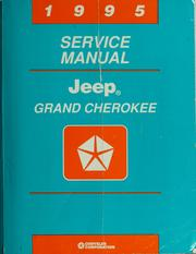 Cover of: Jeep Grand Cherokee service manual, 1995 | Chrysler Corporation.