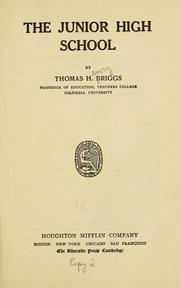 Cover of: The junior high school | Briggs, Thomas Henry