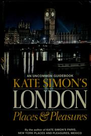 Cover of: London places & pleasures by Kate Simon