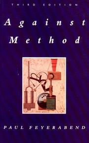 Cover of: Against Method: Outline of an Anarchistic Theory of Knowledge