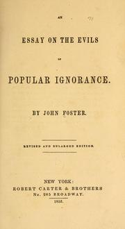 Cover of: An essay on the evils of popular ignorance | John Foster