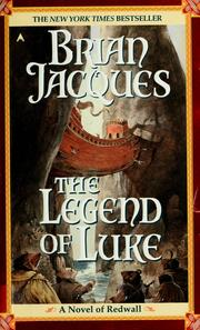 Cover of: The Legend of Luke | Brian Jacques