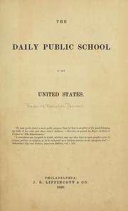 Cover of: The daily public school in the United States ... | Frederick A. Packard
