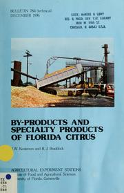 Cover of: By-products and specialty products of Florida citrus | J. W. Kesterson