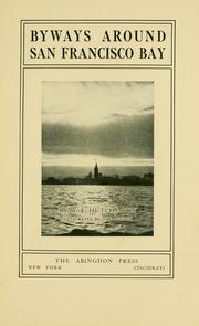 Cover of: Byways around San Francisco bay | William E. Hutchinson
