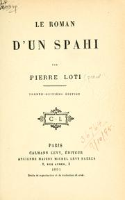 Cover of: Le roman d'un spahi by Pierre Loti