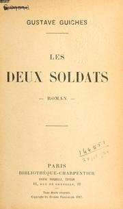 Cover of: Les deux soldats | Gustave Guiches