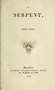 Cover of: Le serpent | Frédéric Soulié