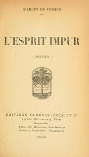Cover of: L' esprit impur, roman | Gilbert de Voisins