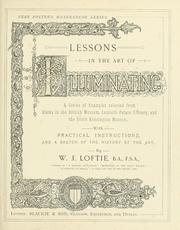 Cover of: Lessons in the art of illuminating by W. J. Loftie
