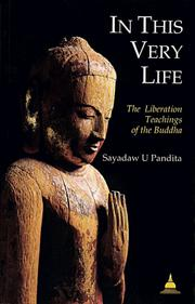 Cover of: In This Very Life | Sayadaw U. Pandita