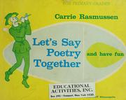 Cover of: Let's say poetry together and have fun | Carrie Rasmussen