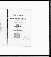 Cover of: The league of the Iroquois, and other poems from the Indian muse |