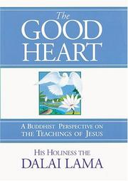 Cover of: The Good Heart: A Buddhist Perspective on the Teachings of Jesus