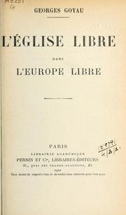 Cover of: L' Église libre dans l'Europe libre | Georges Goyau