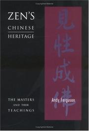Cover of: Zen's Chinese Heritage -- The Masters & Their Teachings