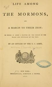 Cover of: Life among the Mormons, and a march to their Zion | William Elkanah Waters