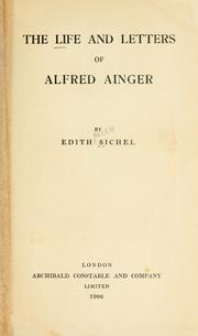 Cover of: life and letters of Alfred Ainger | Edith Helen Sichel