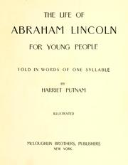 Cover of: The life of Abraham Lincoln for young folks by Harriet Putnam