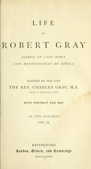 Cover of: Life of Robert Gray | H. L. Sidney Lear