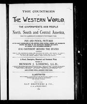 Cover of: The countries of the western world by prepared by Benson J. Lossing ... and other well-known writers