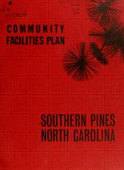 Cover of: Community facilities plan, Southern Pines, North Carolina | North Carolina. Division of Community Planning