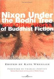 Cover of: Nixon under the bodhi tree and other works of Buddhist fiction