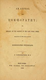 Cover of: An appeal for homoeopathy; or remarks on the decision of the late Judge Cowen, relative to the legal rights of homoeopathic physicians | Federal Vanderburgh