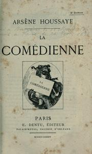 Cover of: La comédienne | Arsène Houssaye