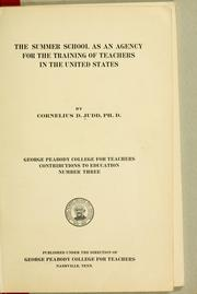 The summer school as an agency for the training of teachers in the United States by Cornelius Davenport Judd