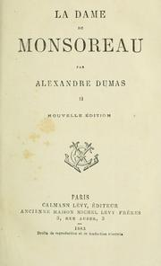 Cover of: La dame de Monsoreau | Alexandre Dumas