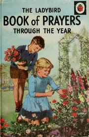 Cover of: The Ladybird Book of Prayers through the Year. Compiled for children by Hilda I. Rostron. With illustrations by Clive Uptton