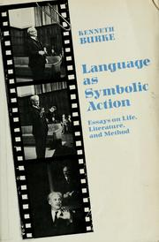 Cover of: Language as symbolic action | Kenneth Burke