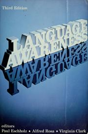 Cover of: Language awareness | Paul A. Eschholz, Alfred F. Rosa, Virginia P. Clark