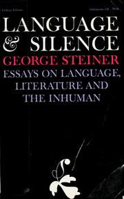 Cover of: Language and silence | George Steiner