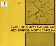 Cover of: Land use survey and analysis, Red Springs, North Carolina | North Carolina. Division of Community Planning