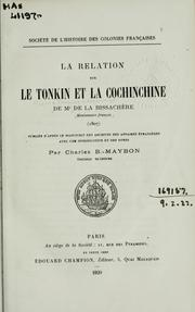 La relation sur le Tonkin et la Cochinchine by Pierre Jacques Lemonnier de La Bissachère