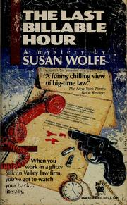 Cover of: The Last billable hour | Susan Wolfe