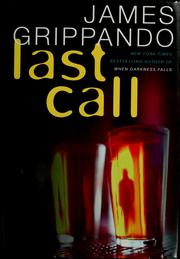 Cover of: Last call | James Grippando