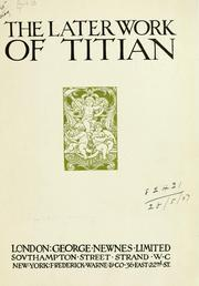 The later work of Titian by Henry Miles
