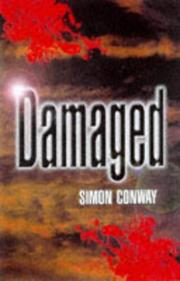 Cover of: Damaged | Simon Conway