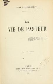 Cover of: La vie de Pasteur by René Vallery-Radot