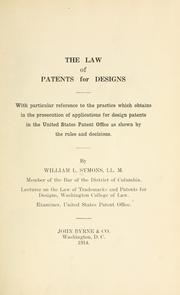 Cover of: The law of patents for designs | William Leonard Symons