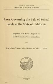 Cover of: Laws governing the sale of school lands in the state of California | California