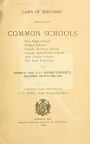 Cover of: Laws of Wisconsin relating to common schools | Wisconsin