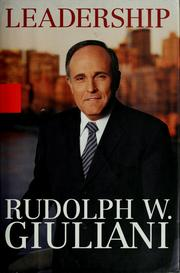 Cover of: Leadership | Rudolph W. Giuliani